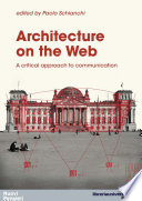 Architecture on the web  A critical approach to communication