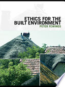 Ethics for the Built Environment
