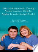 Effective Programs for the Treatment of Autism