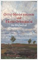 Otto Modersohn und Fritz Overbeck