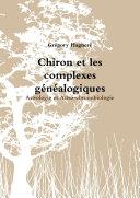 Book Chiron et les complexes généalogiques