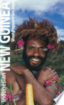 Indonesian New Guinea Adventure Guide