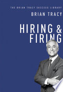Hiring   Firing  The Brian Tracy Success Library