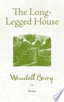 The Long Legged House