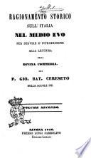 Ragionamento storico sull Italia nel Medio Evo per servire d introduzione alla lettura della Divina Commedia del p  Gio  Bat  Cereseto delle Scuole pie