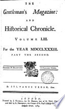 the gentlemans magazine and hiftorical chronicle vol. LIV for the year MDCCLXXXIII part the second
