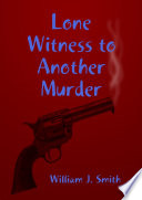 Lone Witness to Another Murder