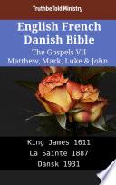 English French Danish Bible The Gospels Vii Matthew Mark Luke John