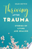 Thriving After Trauma Book PDF