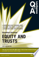 Law Express Question and Answer  Equity and Trusts
