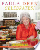 Paula Deen Celebrates