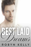 Best Laid Dreams
