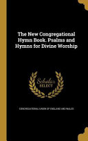 Ebook NEW CONGREGATIONAL HYMN BK PSA Epub Congregational Union of England and Wale Apps Read Mobile