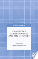 Cameron S Conservatives And The Internet book
