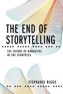 The End Of Storytelling