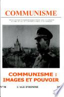 Communisme 90 - Communisme :images Et Pouvoir