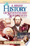 A Brief History of Seventh Day Adventists