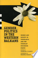 Gender Politics In The Western Balkans