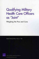 Qualifying Military Health Care Officers as  joint