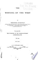 The Winning of the West: The founding of the trans-Alleghany commonwealths, 1784-1790