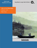 Life on the Mississippi (Volume 1 of 2 ) (EasyRead Large Bold Edition)