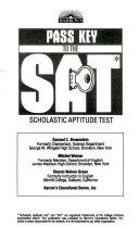 Barron s pass key to the SAT  scholastic aptitude test
