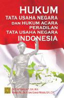 Hukum Tata Usaha Negara Dan Hukum Acara Peradilan Tata Usaha Negara Indonesia
