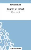 Tristan et Iseult de René Louis (Fiche de lecture) Book