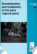 Domestication and Husbandry of the Paca (Agouti Paca).