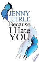 Because I Hate You