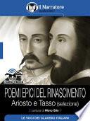 Poemi epici del Rinascimento     Ariosto e Tasso  selezione   Audio eBook