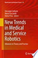 New Trends In Medical And Service Robotics