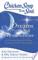 Chicken Soup for the Soul  Dreams and Premonitions Book PDF