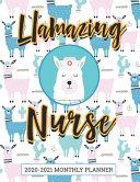Llamazing Nurse 2020 2021 Monthly Planner