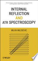 Internal Reflection And Atr Spectroscopy book
