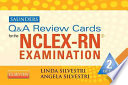 Saunders Q   A Review Cards for the NCLEX RN Examination
