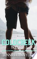 Coldcreek Series