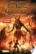 Die Kane Chroniken 1  Die rote Pyramide
