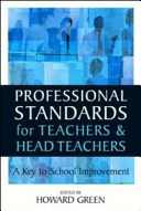 Professional Standards for Teachers and Headteachers