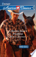 A Rodeo Man s Promise