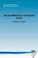 Kernel Methods in Computer Vision