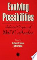 Evolving Possibilities