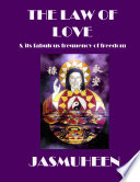 The Law Of Love Its Fabulous Frequency Of Freedom