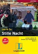 Stille Nacht. Leo & Co. Con CD Audio