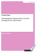 Demographical Characteristics of Social Housing in the United States