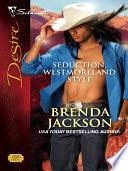 Seduction, Westmoreland Style