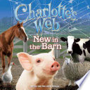 Charlotte s Web  New in the Barn