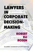 Lawyers in Corporate Decision Making