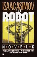 The Robot Novels book
