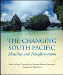 The Changing South Pacific